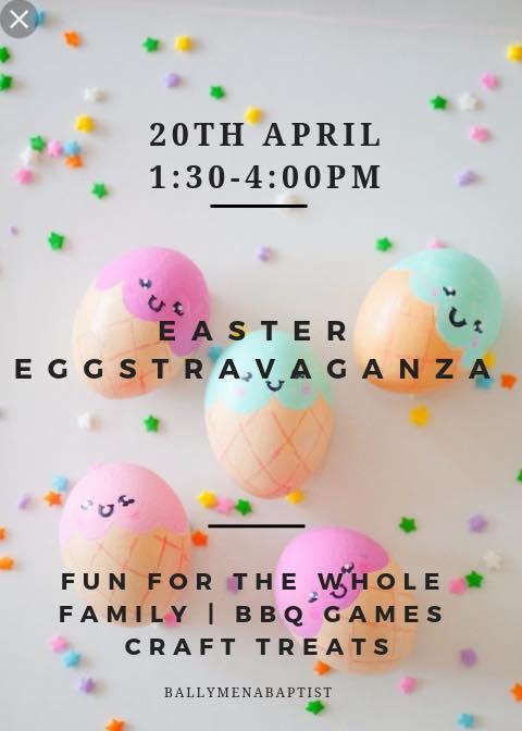 Easter Eggstravaganza @ Ballymena Baptist Church
